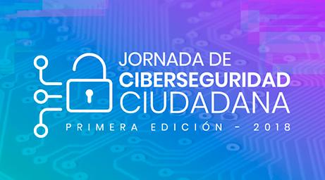1era Jornada de Ciberseguridad Ciudadana